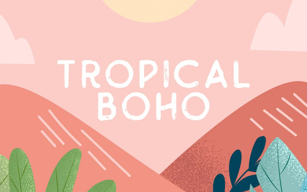Tropical Boho – 30% Sommer Sale